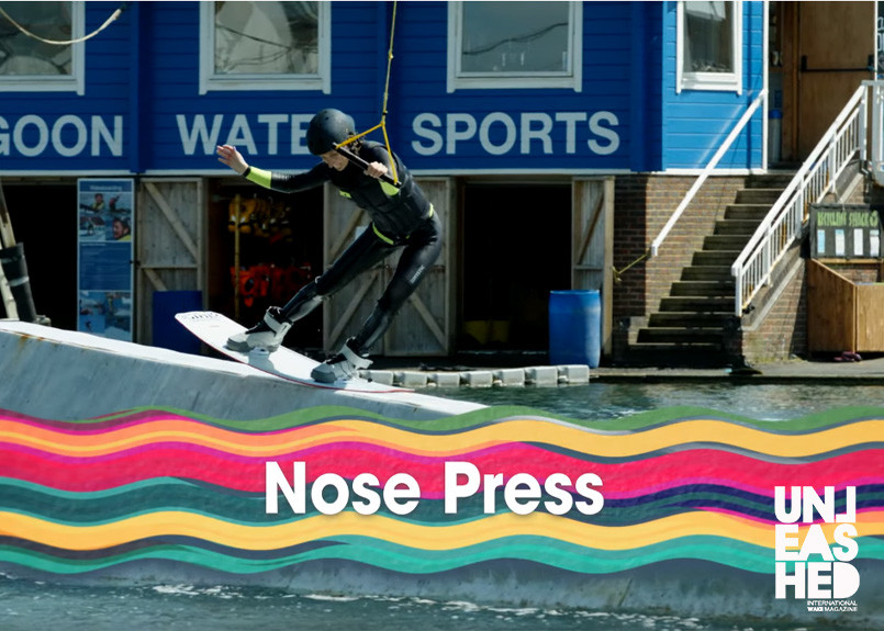 How to Nose Press on your Wakeboard | Lagoon Watersports | Unleashed
